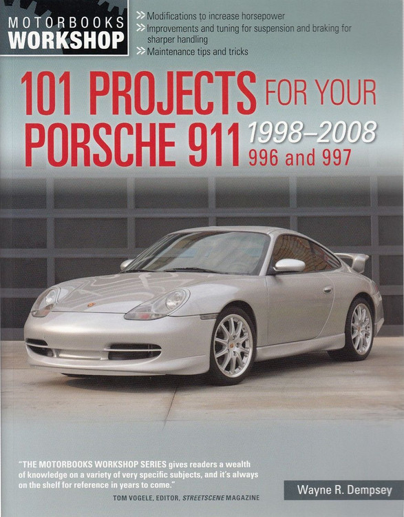 101 Projects for Your Porsche 911 (996 and 997) 1998 - 2008