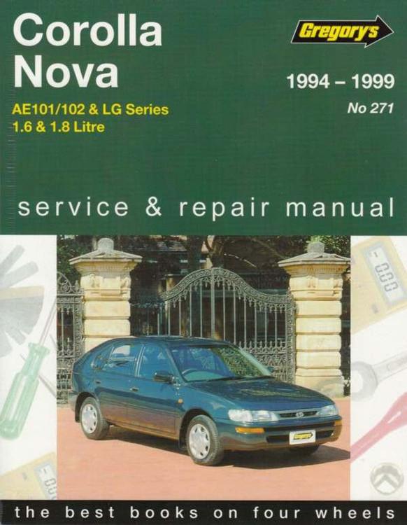 Toyota Corolla Ae101  Ae102  U0026 Holden Nova Lg 1994