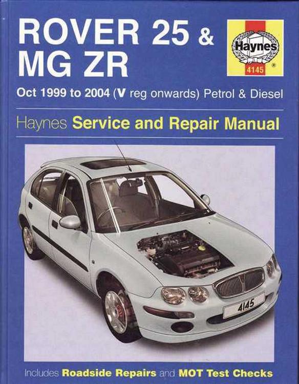 Rover 25 & MG ZR 1999 - 2004 Workshop Manual