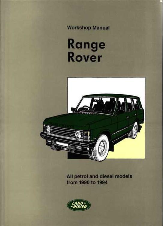 Range Rover 1990 - 1994 Workshop Manual