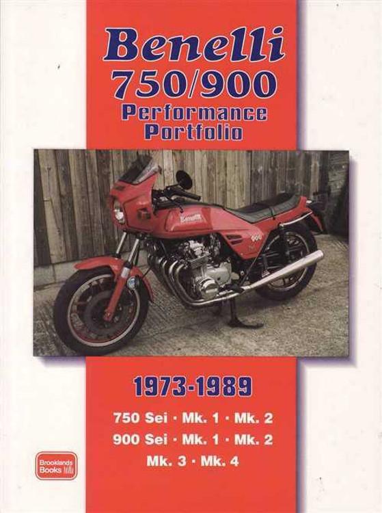 Benelli 750 & 900 Performance Portfolio 1973 - 1989