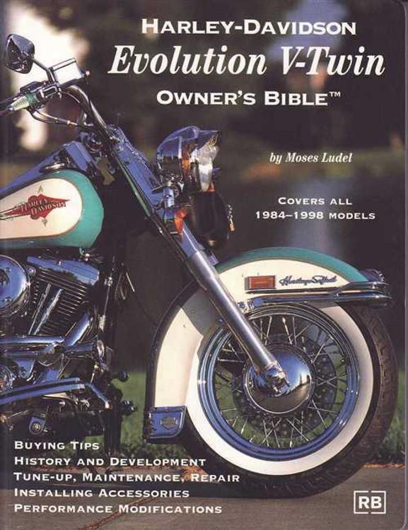 Harley-Davidson Evolution V-Twin Owner's Bible