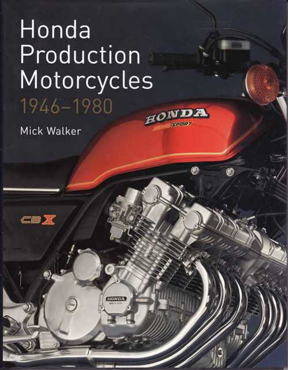 Honda Production Motorcycles 1946 - 1980