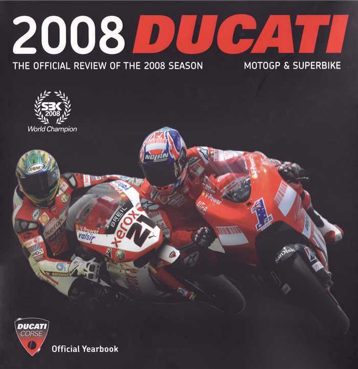 2008 Ducati Review MotoGP & Superbike Official Yearbook