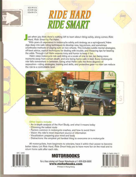 Ride Hard Ride Smart - Ultimate Street Strategies for Advanced Motorcyclist