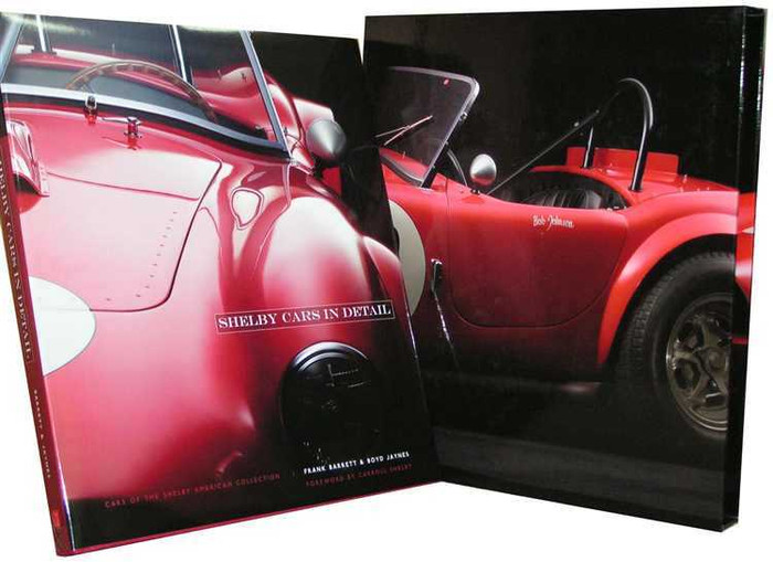 Shelby Cars in Detail: Cars of the Shelby American Collection (in Slipcase)