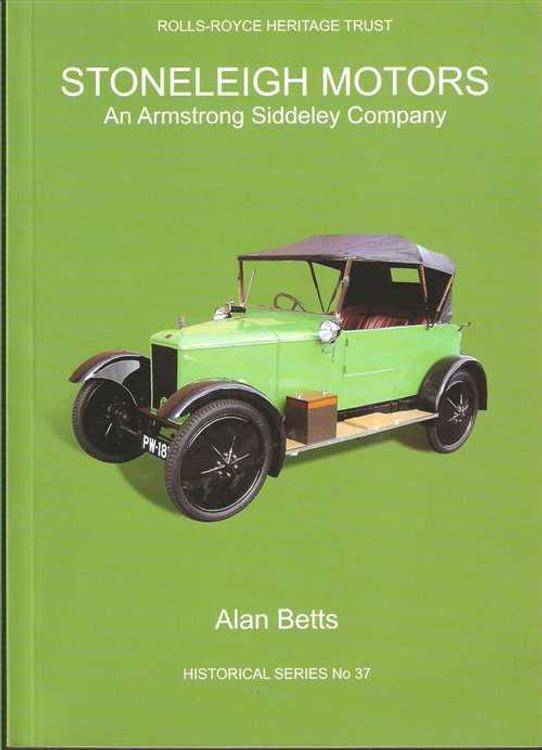 Stoneleigh Motors: An Armstrong Siddeley Company (Historical Series No 37)
