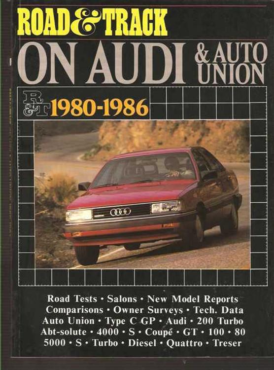 Road & Track On Audi & Auto Union 1980 - 1986