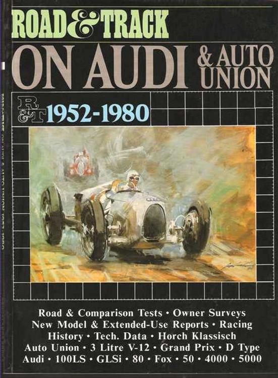 Road & Track On Audi & Auto Union 1952 - 1980