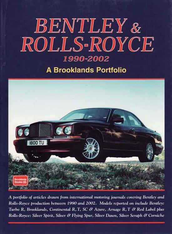 Bentley & Rolls-Royce 1990 - 2002