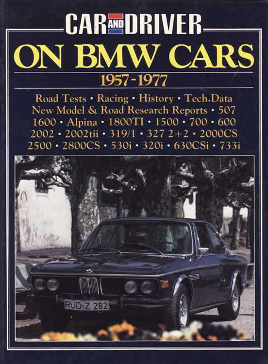Car And Driver On BMW Cars 1957 - 1977