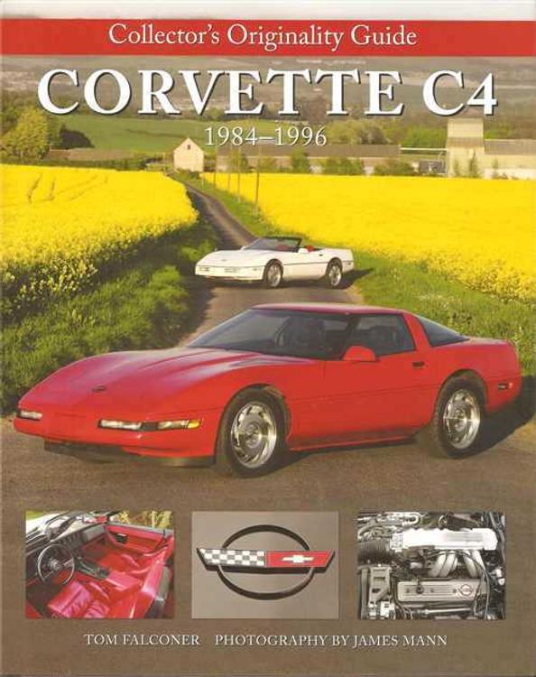 Collector's Originality Guide Corvette C4 1984 - 1996