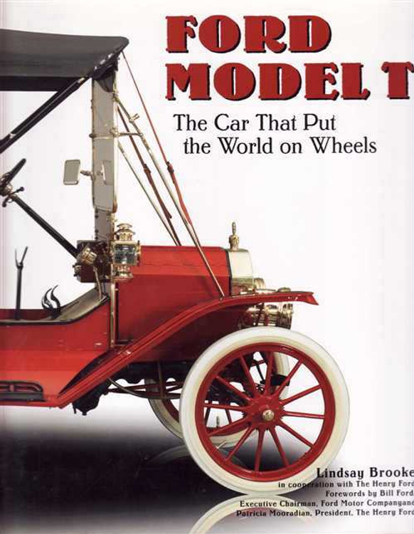 Ford Model T: The Car That Put The World On Wheels