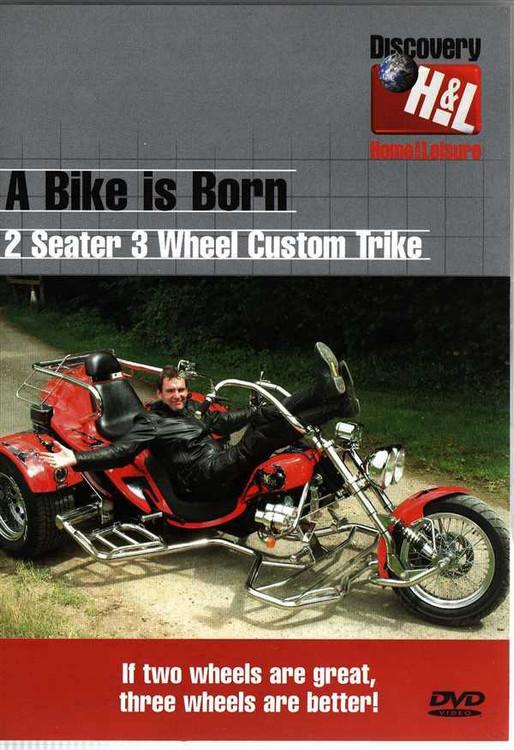 A Bike Is Born: 2 Seater 3 Wheel Custom Trike DVD