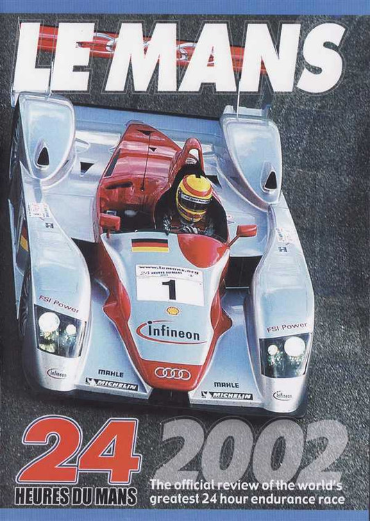 Le Mans 2002: The Official Review of The World's Greatest 24 Hour Endurance Race