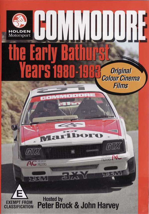 Commodore: The Early Bathurst Years 1980 - 1983