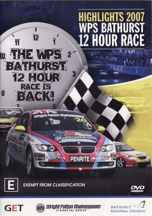 Highlights 2007 WSP Bathurst 12 Hour Race DVD