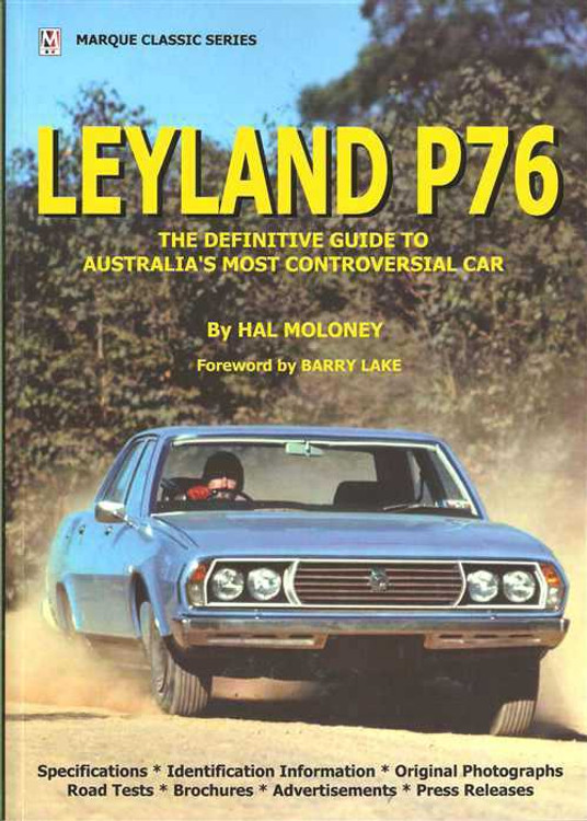 Leyland P76: The Definitive Guide To Australia's Most Controversial Car