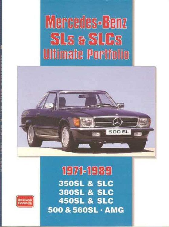 Mercedes - Benz SLs & SLCs Ultimate Portfolio 1971 - 1989