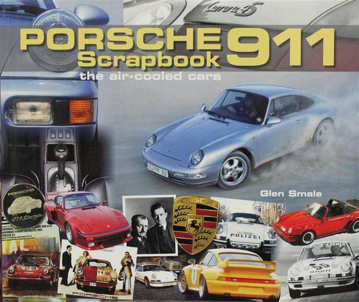 Porsche 911 Scrapbook: The Air-Cooled Cars
