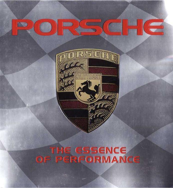 Porsche - The Essence of Performance