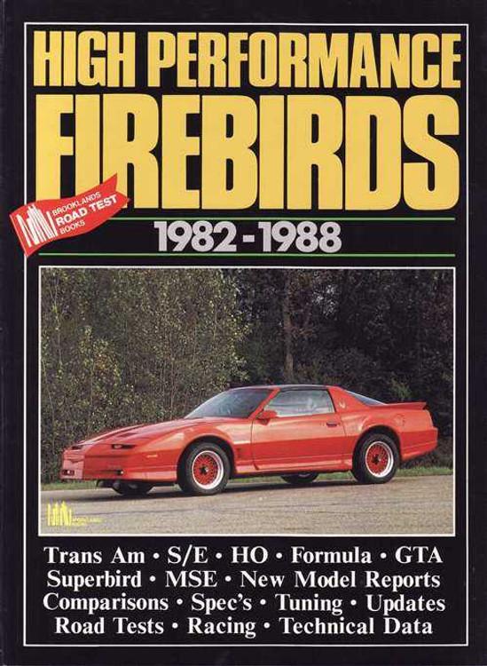 High Performance Pontiac Firebirds 1982 - 1988