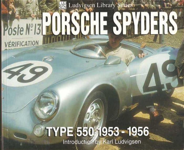 Porsche Spyders Type 550 1953 - 1956