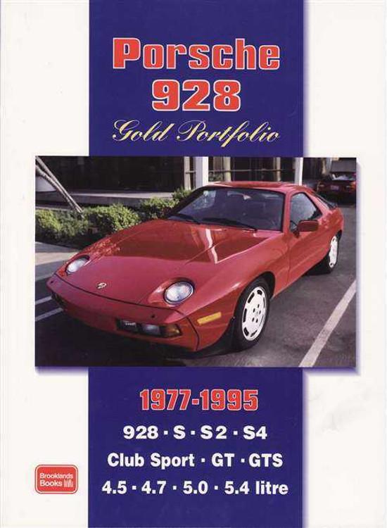 Porsche 928 Gold Portfolio 1977 - 1995