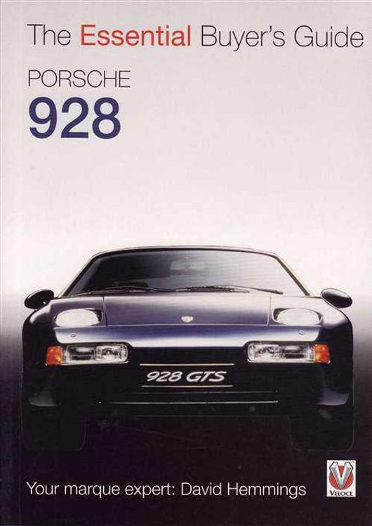 Porsche 928: The Essential Buyer's Guide