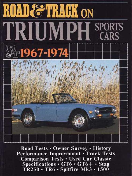 Road & Track On Triumph Sports Cars 1967 - 1974