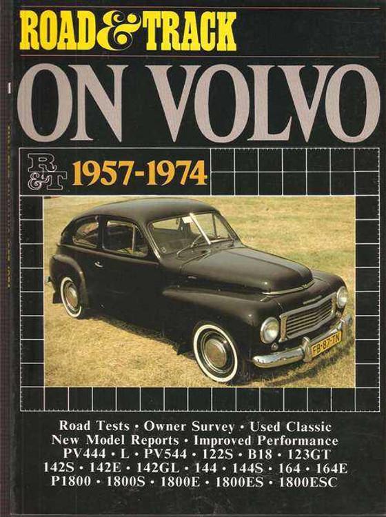 Road & Track On Volvo 1957 - 1974