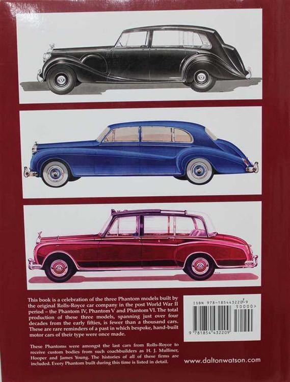Rolls-Royce: The Post-War Phantoms IV, V, VI