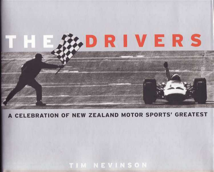 The Drivers: A Celebration of New Zealand Motor Sports Greatest