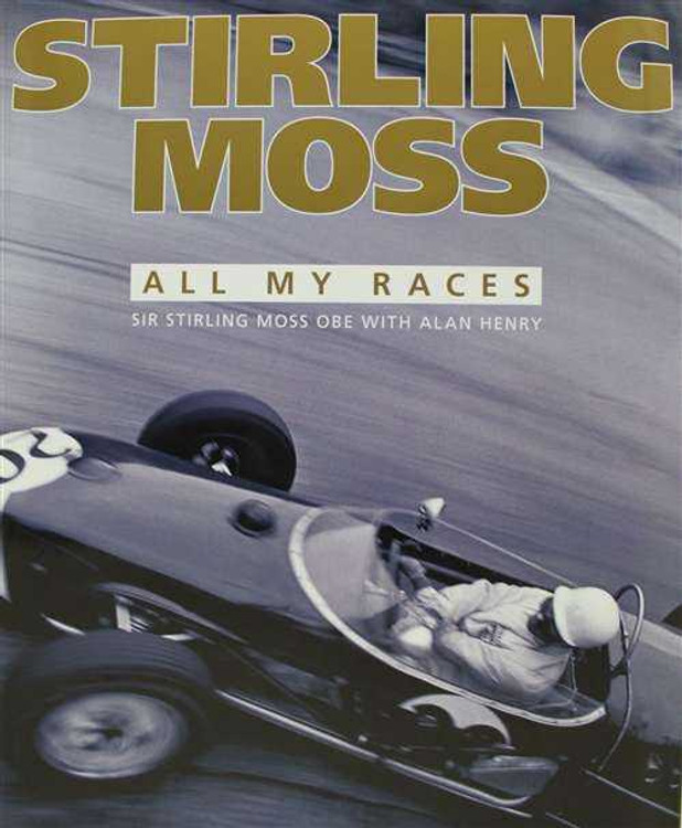 Stirling Moss: All My Races
