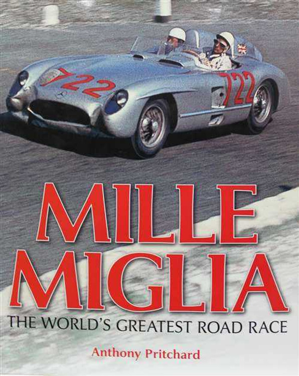 Mille Miglia: The World's Greatest Road Race