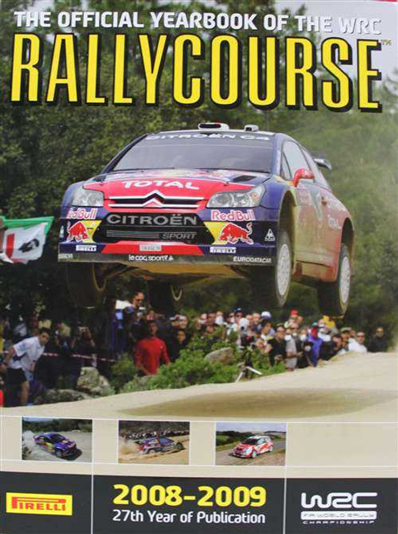 Rallycourse 2008 - 2009 (27th Year Of Publication): The Official Book Of The WRC