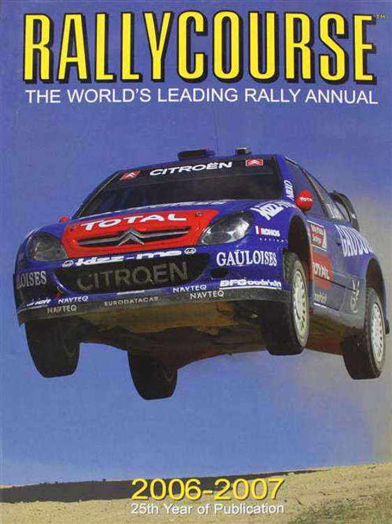 Rallycourse 2006 - 2007 (25th Year Of Publication): The Official Book Of The WRC