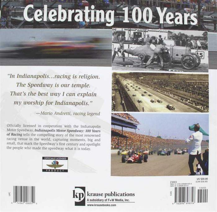 Indianapolis Motor Speedway 100 Years of Racing
