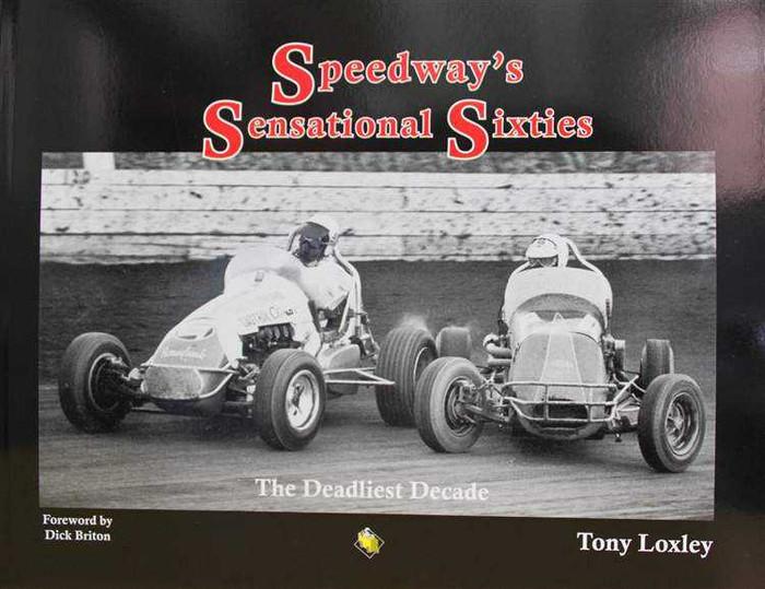 Speedway's Sensational Sixties: The Deadliest Decade