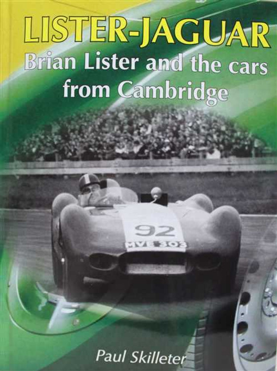 Lister - Jaguar: Brian Lister And The Cars From Cambridge