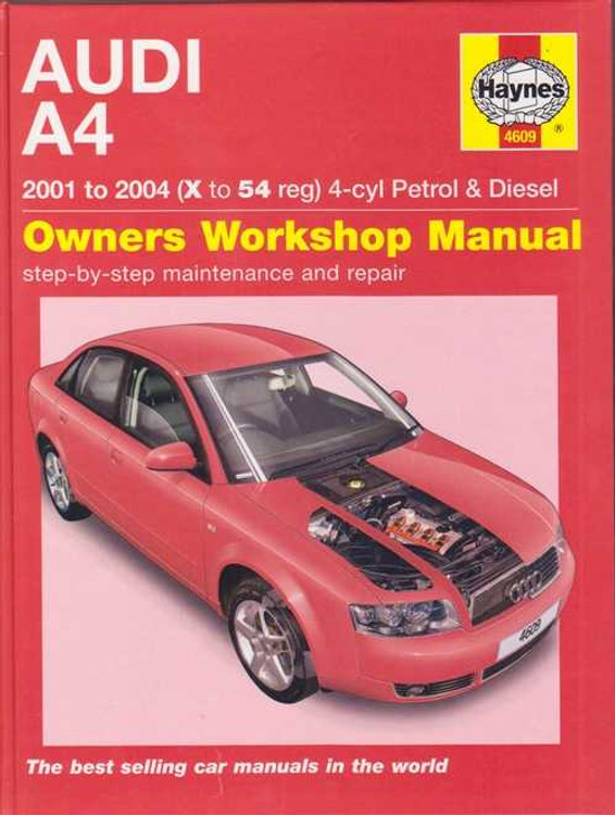 Audi A4 2001 - 2004 Saloon, Estate (Avant) Petrol and Diesel Workshop Manual