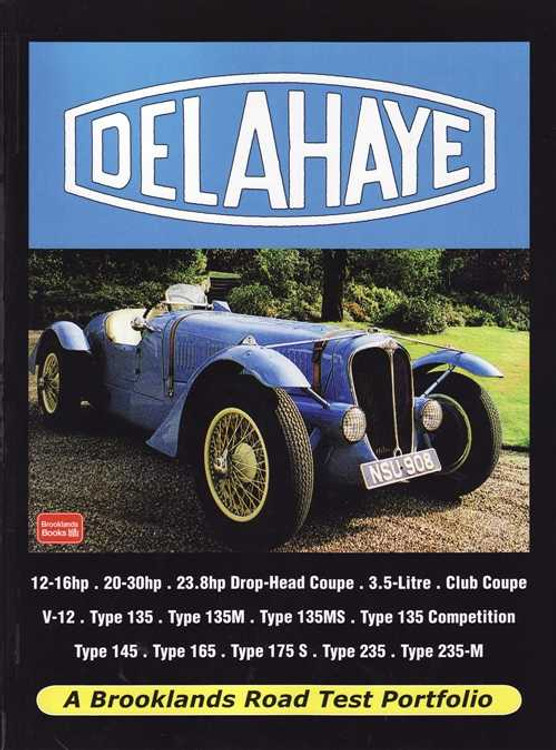 Delahaye: A Brooklands Road Test Portfolio