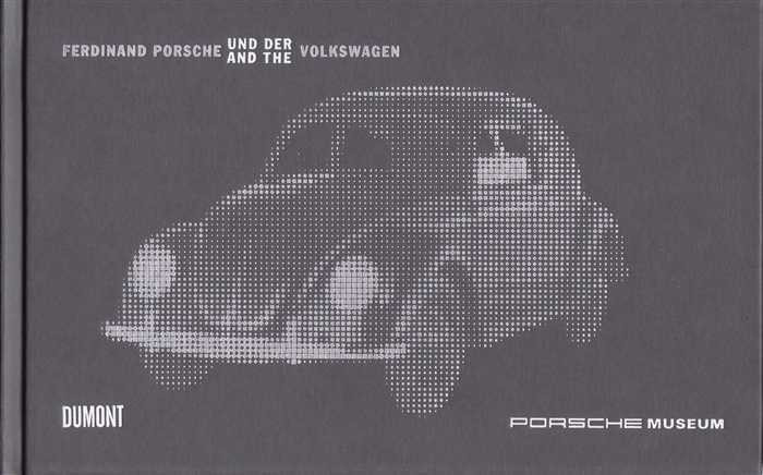 Ferdinand Porsche and the Volkswagen
