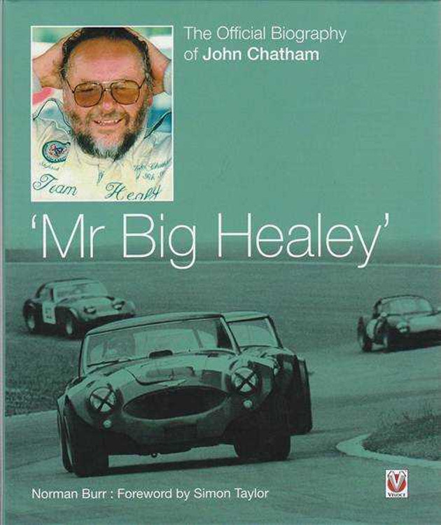 Mr Big Healey - The Official Biography Of John Chatham