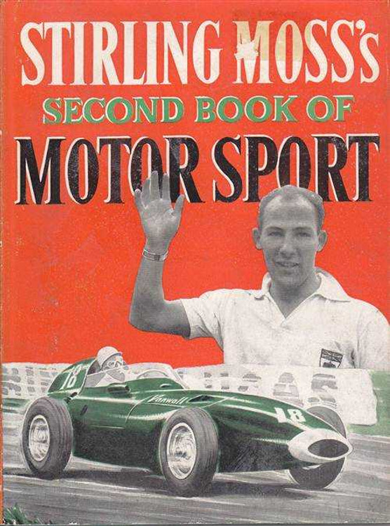 Stirling Moss's Second Book of Motor Sport