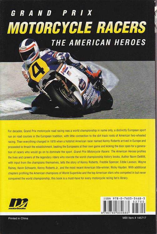 Grand Prix Motorcycle Racers: The American Heroes