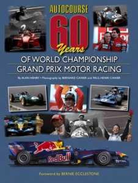 Autocourse 60 Years of Grand Prix Motor Racing