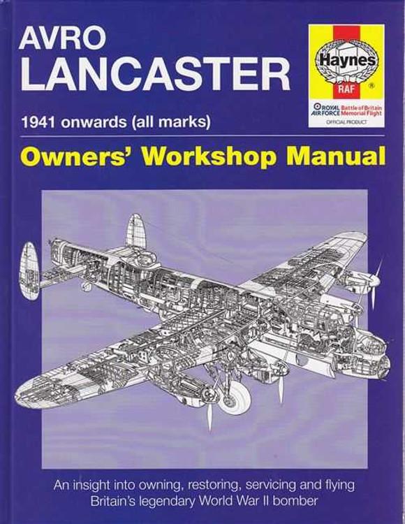 Avro Lancaster 1941 Onwards (all marks) Owners' Workshop Manual