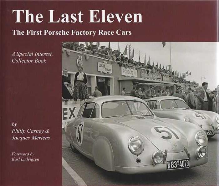 The Last Eleven: The Last Porsche Factory Race Car