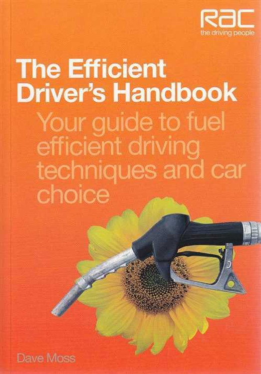 The Efficient Driver's Handbook